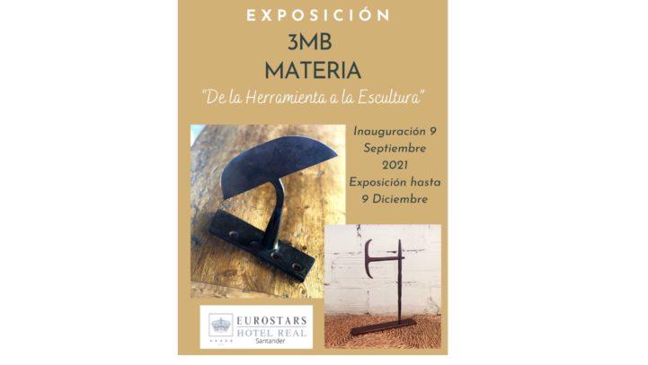 EXPOSICION 3MB MATERIA EN EUROSTARS HOTEL REAL 5*GL